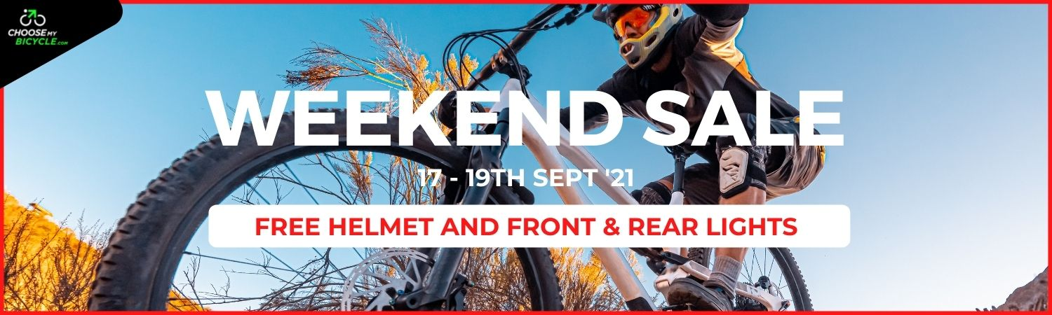 ChooseMyBicycle.com | Weekend Sale - 17th Sept to 19th Sept 2021